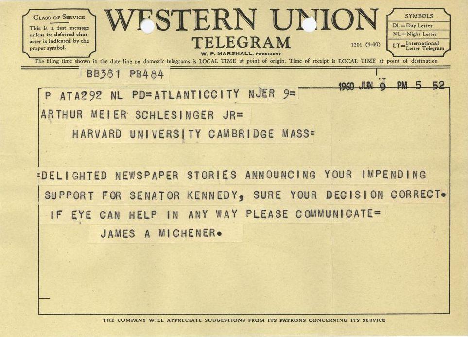 Telegram from James A. Michener to Arthur M. Schlesinger, Jr., June 9, 1960.  [JLSPP-001-015-p0028]